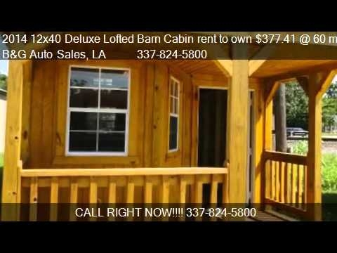 2014 12x40 deluxe lofted barn cabin rent to own 37741 60 youtube Cumberland Deluxe Lofted Barn Cabin