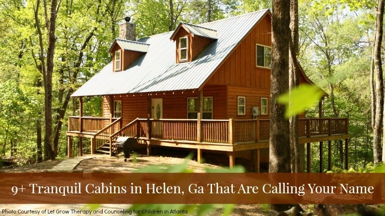 25 blissful cabins in helen ga that are calling your name Pet Friendly Cabins In Helen Ga