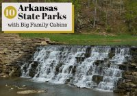 10 arkansas state parks with big family cabins sixsuitcasetravel Arkansas State Parks With Cabins