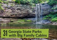31 georgia state parks with big family cabins sixsuitcasetravel Ga State Parks With Cabins